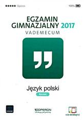 Egzamin gimnazjalny 2017. Język polski. Vademecum