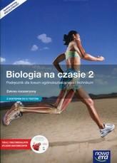 Biologia na czasie 2. Liceum/techn. Biologia. Podręcznik. Zakres rozszerzony