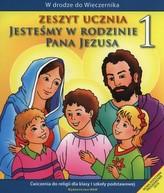 Jesteśmy w rodzinie Pana Jezusa. Klasa 1, Szkoła podst. Religia. Ćwiczenia