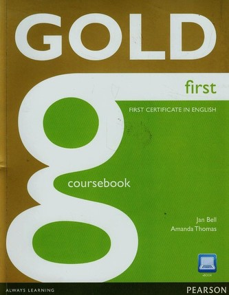 Gold first certificate in English Coursebook + CD