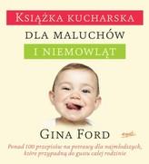 Książka kucharska dla maluchów i niemowląt