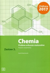 Chemia. Próbne arkusze maturalne 2. Zakres rozszerzony