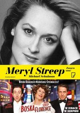 Meryl Streep. Znowu ona
