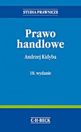 Prawo handlowe. Wydanie 18. Studia Prawnicze