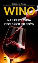 Wino Najlepsze wina z polskich sklepów