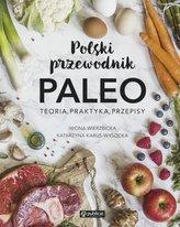 Polski przewodnik PALEO. Teoria, praktyka i przepisy
