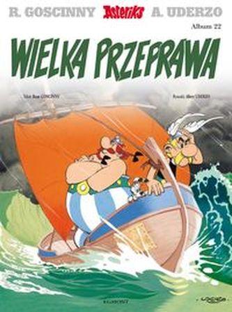 Asteriks Wielka przeprawa Tom 22
