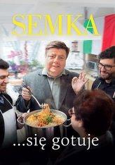 Semka... się gotuje