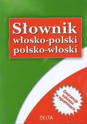 Słownik włosko-polski, polsko-włoski (40 tys. haseł)