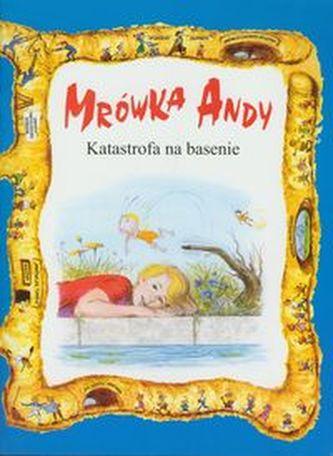 Mrówka Andy/Katastrofa na basenie