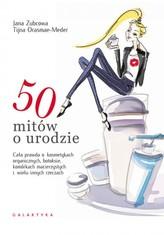 50 mitów o urodzie