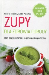 Zupy dla zdrowia i urody