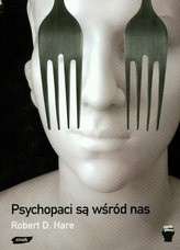 Psychopaci są wśród nas