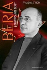 Beria. Oprawca bez skazy