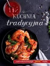 Kuchnia tradycyjna / Kuchnia light