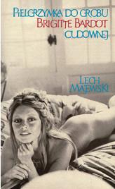Pielgrzymka do grobu Brigitte Bardot