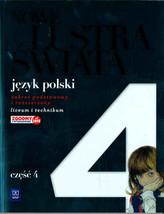 Nowe Lustra świata. Liceum/techn, część 4. Język polski. Podręcznik. Zakres podst. i rozsz.