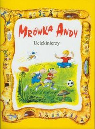 Mrówka Andy/Uciekinierzy