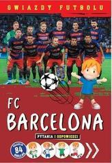 FC Barcelona. Gwiazdy futbolu
