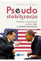 Pseudo stabilizacja problemy współczesnej polityki USA