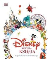 Wielka księga. Wspaniały świat Disneya