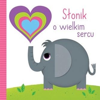 Słonik o wielkim sercu