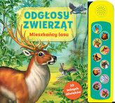 Odgłosy zwierząt. Mieszkancy lasu. Książka dźwiękowa