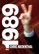 Chris Niedenthal. 1989 Rok nadziei