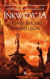 Inkwizycja. Prawdziwa historia walki z herezją i czarami od XIII wieku do czasów współczesnych