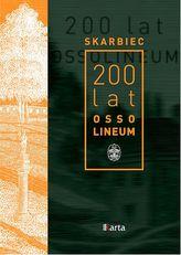 SKARBIEC 200 LAT OSSOLINEUM
