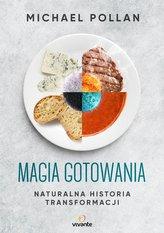 MAGIA GOTOWANIA NATURALNA HISTORIA TRANSFORMACJI