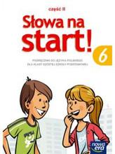 Słowa na start 6. Klasa 6, Szkoła podst. Języj polski. Podręcznik Część 2