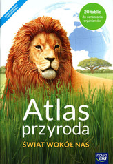 Atlas przyrodniczy. Tajemnice przyrody. Klasa 4, Szkoła podst. Przyroda
