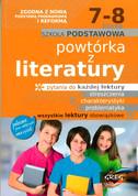 Powtórka z literatury. Klasy 7-8, Szkoła podst. Nowa podstawa programowa