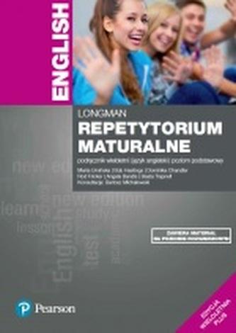 Longman Repetytorium maturalne. Język angielski. Podręcznik wieloletni. Poziom podstawowy
