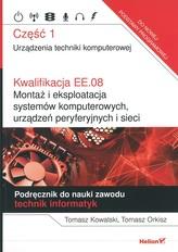 Kwalifikacja EE.08. Część 1. Urządzenia techniki komputerowej