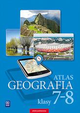 Atlas. Geografia. Klasa  7-8. Szkoła podstawowa