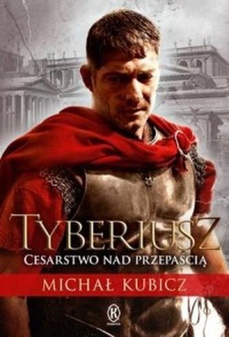Tyberiusz. Cesarstwo nad przepaścią
