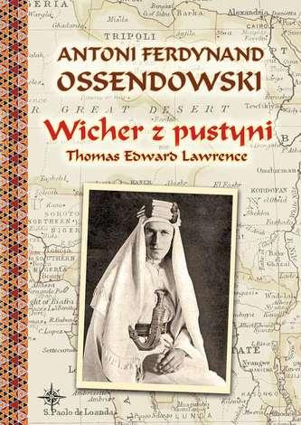 WICHER Z PUSTYNI THOMAS EDWARD LAWRENCE