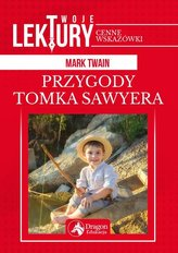 PRZYGODY TOMKA SAWYERA TWOJE LEKTURY