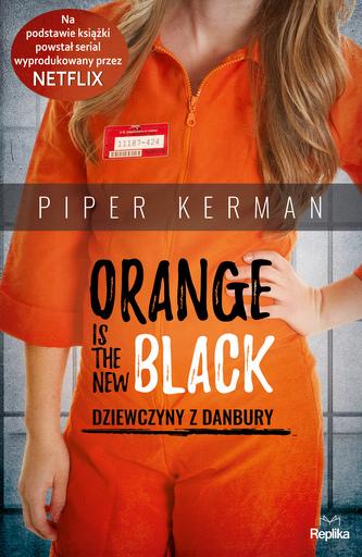 ORANGE IS THE NEW BLACK DZIEWCZYNY Z DANBURY