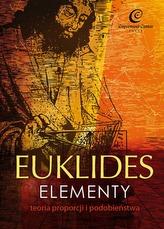 EUKLIDES ELEMENTY TEORIA PROPORCJI I PODOBIEŃSTWA WYD. 2