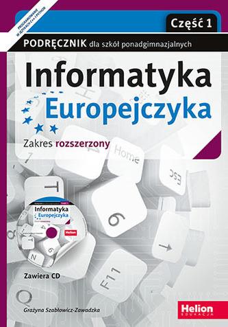 Informatyka Europejczyka. Szkoła ponadgimnazjalna, część 1. Podręcznik. Zakres rozszerzony