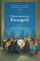 PIĘKNA TAJEMNICA EWANGELII ŻYCIE JEZUSA WEDŁUG ŚW ŁUKASZA