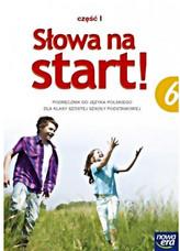 Słowa na start 6. Klasa 6, Szkoła podst. Języj polski. Podręcznik Część 1