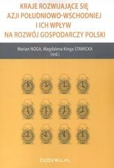 Kraje rozwijające się Azji Południowo Wschodniej i ich wpływ na rozwój gospodarczy Polski