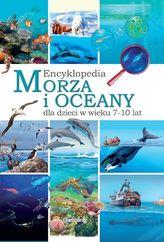 MORZA I OCEANY ENCYKLOPEDIA DLA DZIECI W WIEKU 7-10 LAT