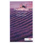 Prowansja i Lazurowe Wybrzeże. Travelbook. Przewodnik