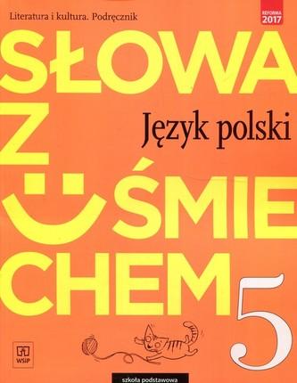 Słowa z uśmiechem. Język polski. Literatura i kultura. Klasa 5. Szkoła podstawowa. Podręcznik.