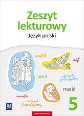 Zeszyt lekturowy. Język polski. Klasa 5. Szkoła podstawowa